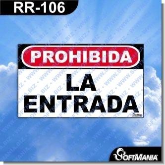 Lee el articulo completo Rotulo Prefabricado - PROHIBIDA LA ENTRADA